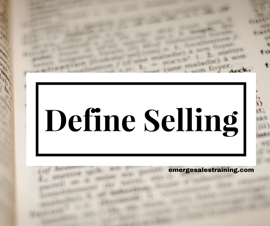 The True Definition Of Selling