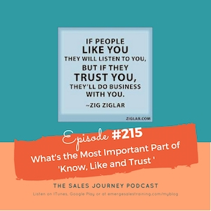 #215 What's the Most Important Part of 'Know, Like and Trust'
