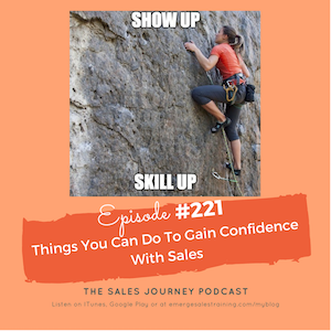 #221 Things You Can Do To Gain Confidence With Sales