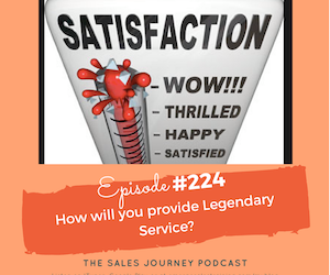 #224 How will you provide Legendary Service?