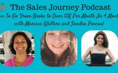 #220 How To Go From Broke to Over $2K Per Month In 4 Months with Marissa Walters and Sandra Pascual