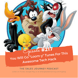 "#217 You Will Go ""Loom-y"" Tunes For This Awesome Tech Hack"