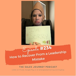 #234 How To Recover From a Leadership Mistake