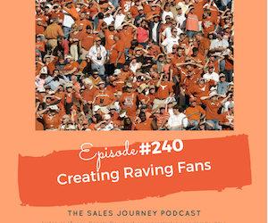 #240 Creating Raving Fans