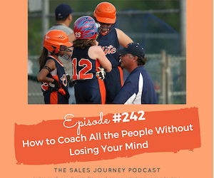 #242: How to Coach All the People without Losing Your Mind