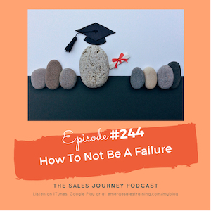 #244 How To Not Be A Failure