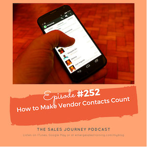 #252 How To Make Vendor Contacts Count