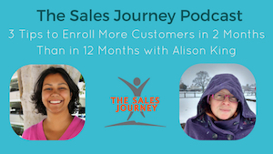 #255 3 Tips to Enroll More Customers in 2 Months Than in 12 Months with Alison King
