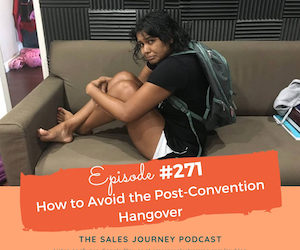 #271 How to Avoid the Post-Convention Hangover