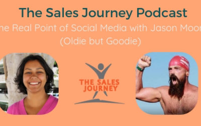 #269 The Real Point of Social Media with Jason Moore (Oldie but Goodie)