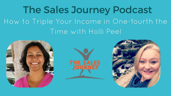 #235 How to Triple Your Income in One-Fourth the Time with Holli Peel
