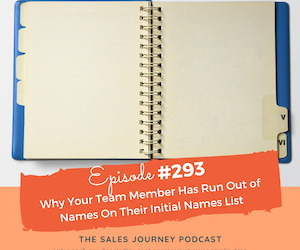 #293 Why Your Team Member Has Run Out of Names On Their Initial Names List