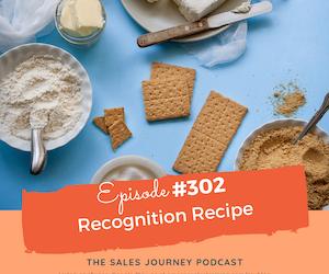 #302 Recognition Recipe