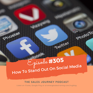 #305 How To Stand Out On Social Media