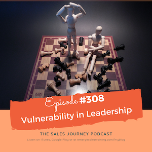 #308 Vulnerability In Leadership
