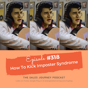 #318 Kick Imposter Syndrome