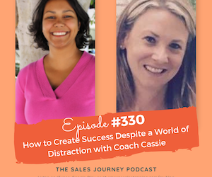 How to Create Success Despite a World of Distraction with Coach Cassie