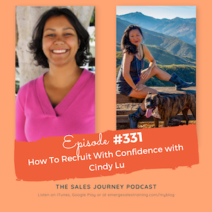 #331 How To Recruit With Confidence with Cindy Lu