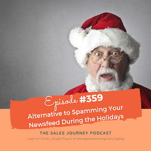 #359 Alternative to Spamming Your Newsfeed During the Holidays