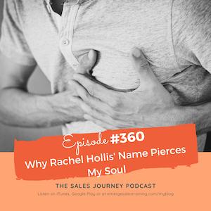 #360 Why Rachel Hollis' Name Pierces My Soul