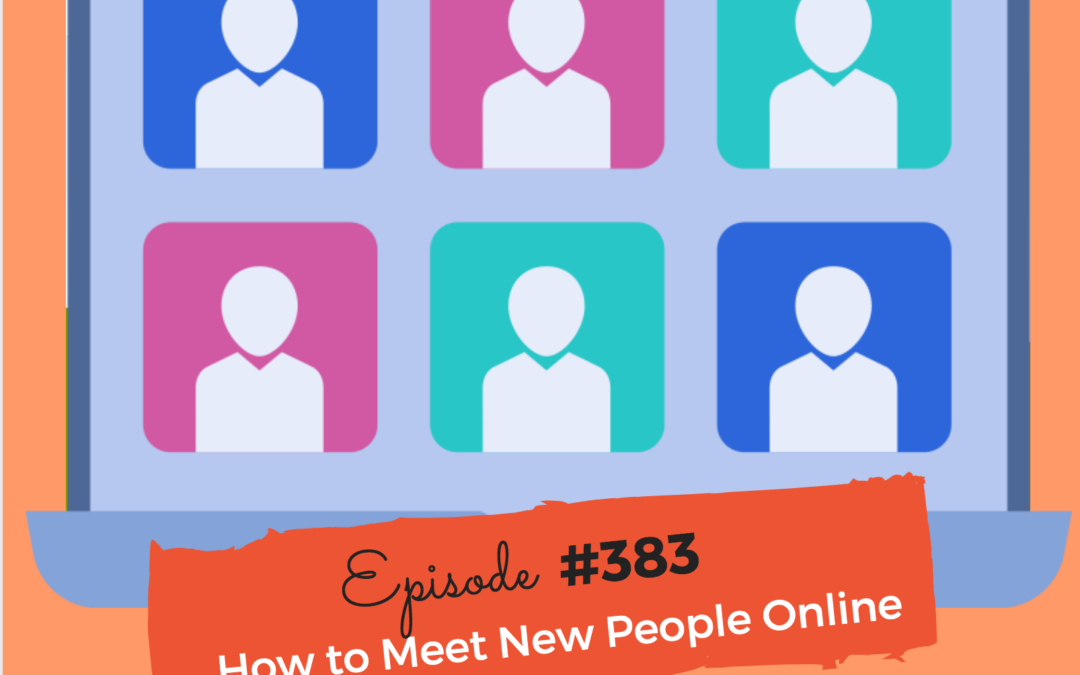 How to Meet New People Online In Less Than 10 Minutes
