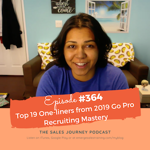 #364 Top 19 One-liners from 2019 Go Pro Recruiting Mastery