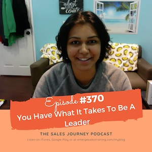 #370 You Have What It Takes To Be A Leader