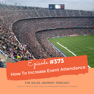 #373 How To Increase Event Attendance