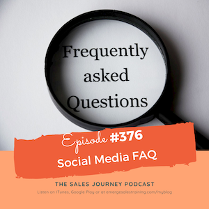 #376 Social Media FAQ