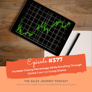 Increase Closing Percentage While Enrolling Through Online 1-on-1 or Group Events #377