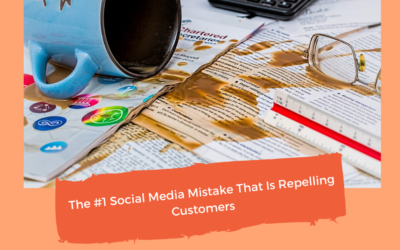#1 Social Media Mistake That's Repelling Customers #388
