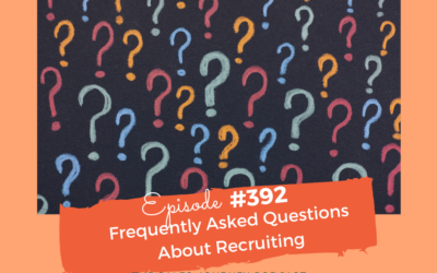 Frequently Asked Questions About Recruiting