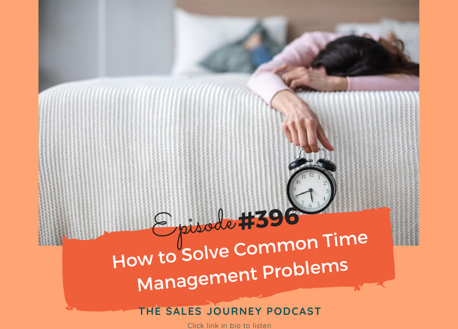 Common Time Management Problems And How To Solve Them #396