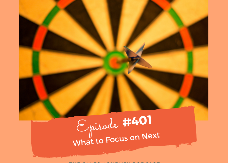 What To Focus On Next #401