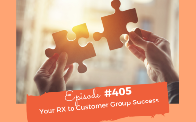 Your RX To Customer Group Success