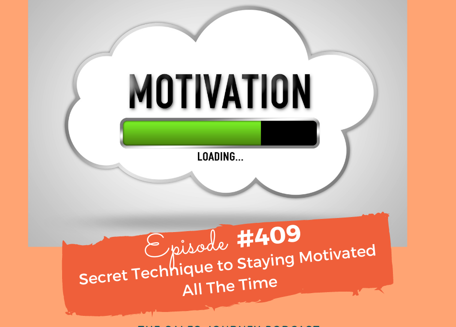 Secret Technique to Staying Motivated All The Time