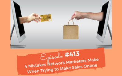 4 Mistakes Network Marketers Make When Trying To Make Sales Online