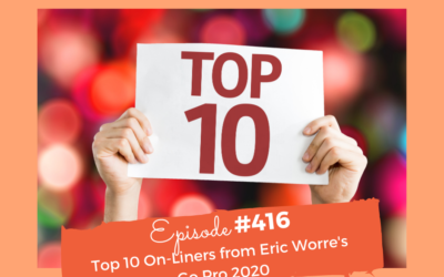 Top 10 One-Liners From Eric Worre's Go Pro Event 2020 #416