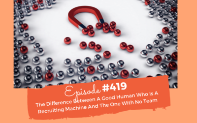 The Difference Between A Good Human Who Is A Recruiting Machine And The One With No Team, With Nicole Moultrie