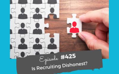 Is Recruiting Dishonest?