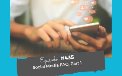 Social Media FAQ Part 1