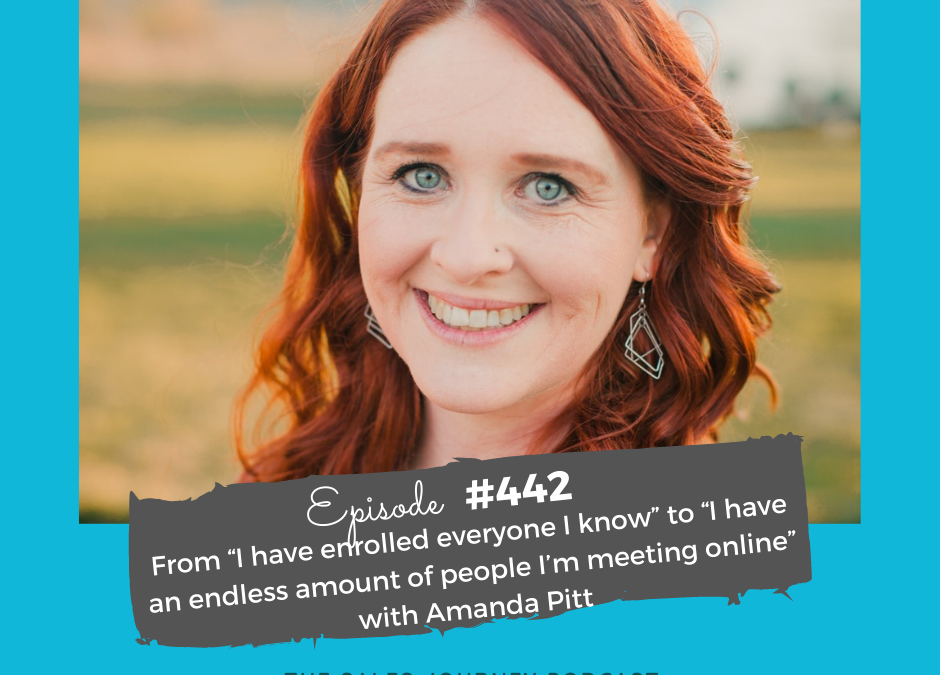 """from """"i have enrolled everynoe i know"""" to """"i have an endless amount of people I'm meeting online"""" - with Amanda Pitt"""