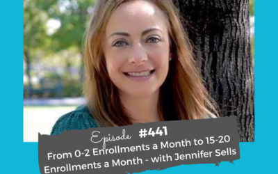 How Jen Skyrocketed from 0-2 Monthly Enrollments to 15-20 #441