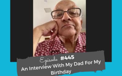 An Interview With My Dad for my Birthday #445