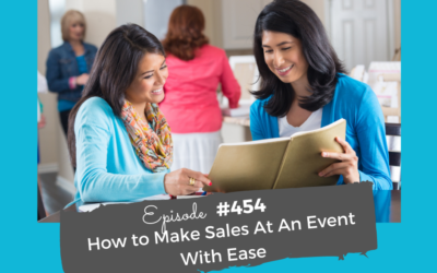 How to Make Sales At An Event With Ease #454